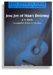 Jesu, Joy of Man's Desiring for Easy Classical Guitar