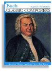 Bach * Beginner to Intermediate Piano Solos