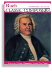 Bach * Intermediate to Advanced Piano Solos