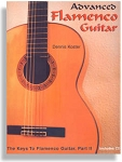Advanced Keys to Flamenco Guitar with CD