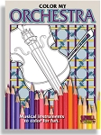 Color my Orchestra: Middle School to Adult Coloring Book