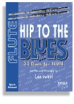Hip To The Blues/Jazz Duets - Flute with CD