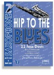 Hip To The Blues/Jazz Duets - Alto Sax Book 2 with CD