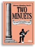 Bach's Two Minutes For Classical Guitar