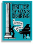 Jesu, Joy of Man's Desiring For Trumpet and Piano