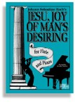 Jesu, Joy of Man's Desiring For Flute and Piano