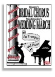 Bridal Chorus & Wedding March 2 in 1 Trumpet and Piano