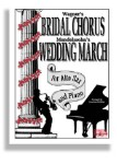Bridal Chorus & Wedding March 2 in 1 Alto Sax and Piano
