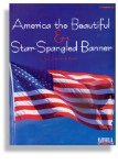 Star Spangled Banner & America the Beautiful for Clarinet and Piano