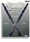 How To Play/Method Book For Clarinet