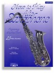 How To Play/Method Book For Alto Sax