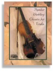 Popular Wedding Classics for Violin * Piano Accompaniment