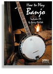 How To Play The Banjo with CD