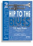 Hip To The Blues/Jazz Duets - Trumpet Book 2 with CD