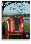 How To Play Button Accordion  * Volume 3 * with an Instructional CD
