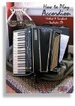 How To Play The Accordion Method and Songbook
