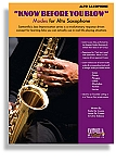 Know Before You Blow - Modes Edition for Alto Sax