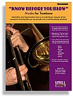 KNOW BEFORE YOU BLOW –  Jazz Modes for Trombone