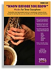 KNOW BEFORE YOU BLOW –  Jazz Modes for Tenor Sax