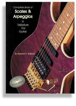 Scales And Arpeggios Complete in Tab with CD