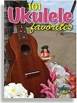 101 Ukulele Favorites