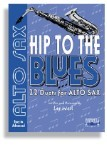 Hip To The Blues/Jazz Duets - Alto Sax with CD