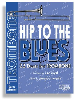 Hip To The Blues/Jazz Duets - Trombone with CD