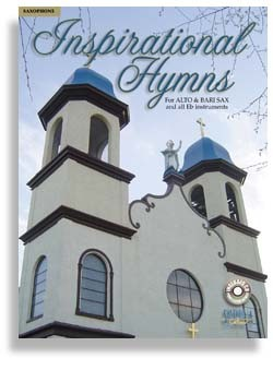 Inspirational Hymns For Alto Sax with CD
