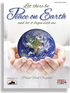 Let There Be Peace On Earth Piano Vocal