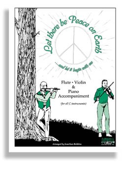 Let There Be Peace On Earth For Flute and Piano (all C)