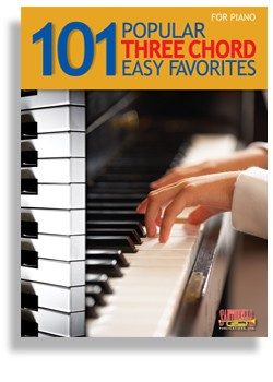 101 Popular 3-Chord Easy Favorites for Piano
