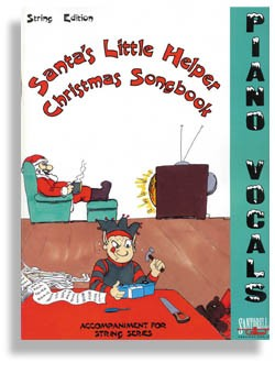Santa's Little Helper - For Strings - Piano/Vocal Accomp with CD