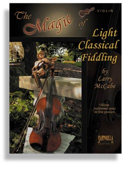 The Magic Of Light Classical Fiddling For Violin