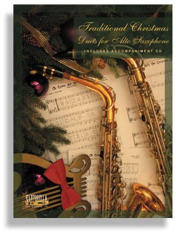 Traditional Christmas Duets with CD - for Alto Sax