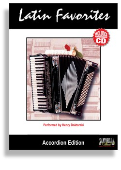Latin Favorites for Accordion with Performance CD by Henry Doktorski