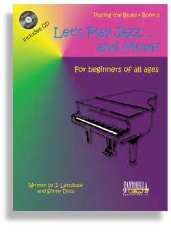 "Let's Play Jazz & More - Book 3 ""Playing the Blues"""