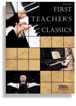 First Teacher's Classics For Easy Piano